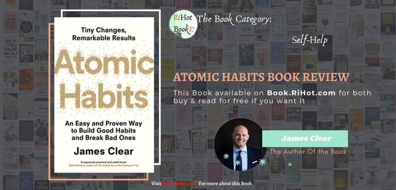 Atomic Habits: Tiny Changes, Remarkable Results PDF Free Download